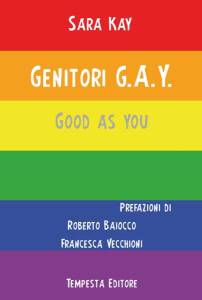 Genitori GAY, Good As You