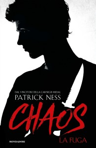 Patrick Ness Chaos. La fuga