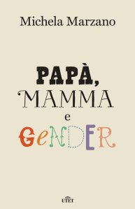 Mamma Papa e Gender