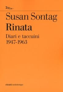 Rinata. Diari e appunti 1947-1963