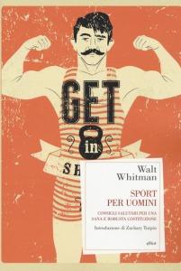 Sport per uomini. Consigli salutari per una sana e robusta costituzione