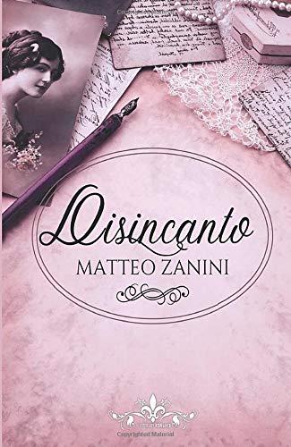 Disincanto di Matteo Zanini