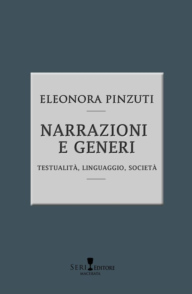 """Narrazioni e generi. Testualità, linguistica, società"" di Eleonora Pinzuti"