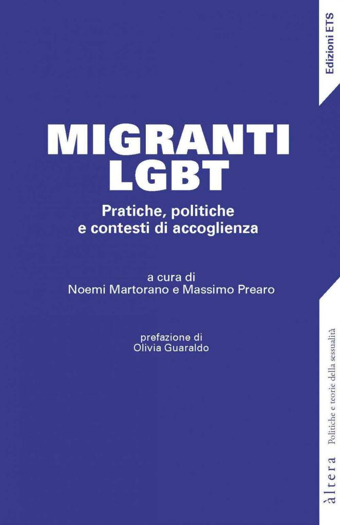 Migranti LGBT. Pratiche, politiche e contesti di accoglienza