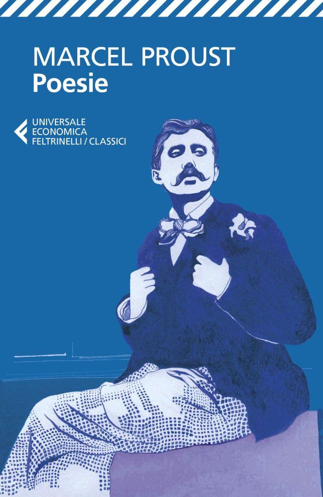 Poesie. Testo originale a fronte  Marcel Proust