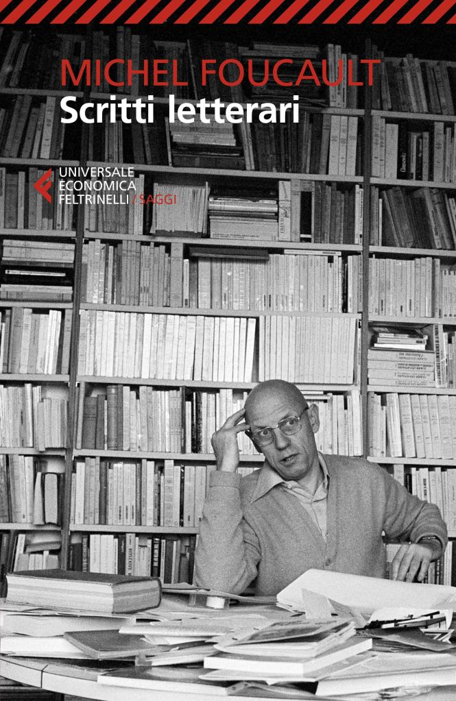 """""""Scritti letterari"""" di  Michel Foucault"""