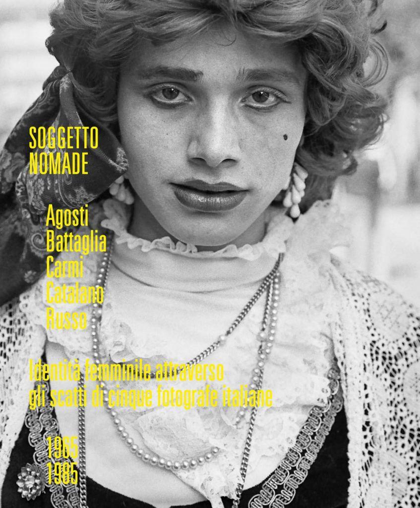 Soggetto nomade. Agosti, Battaglia, Carmi, Catalano, Russo.