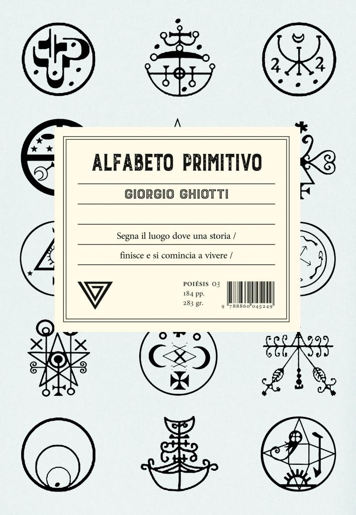 Alfabeto primitivo  Giorgio Ghiotti