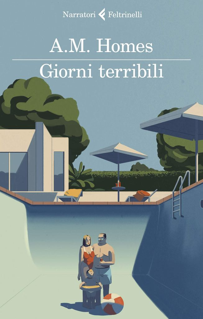 Giorni terribili  A. M. Homes