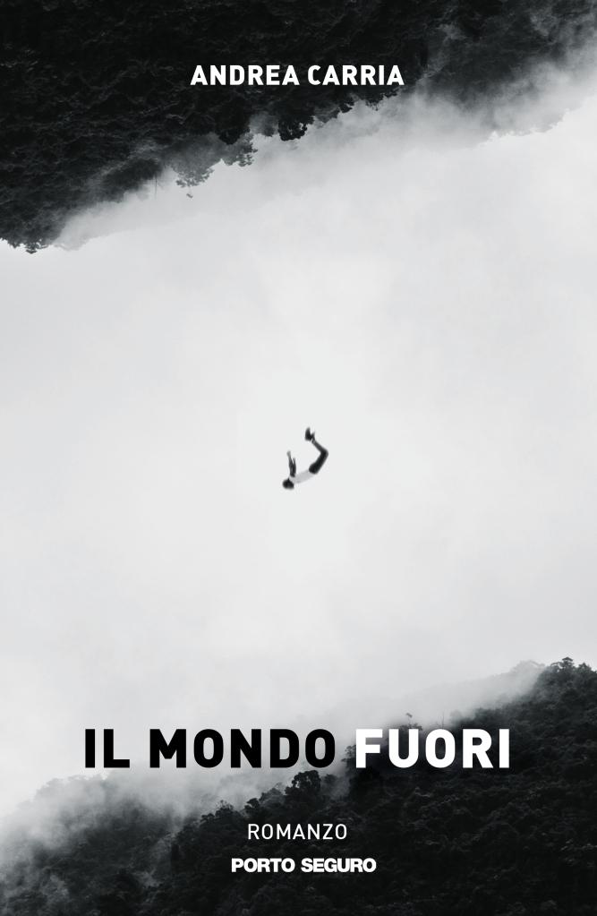 Il mondo fuori  Andrea Carria
