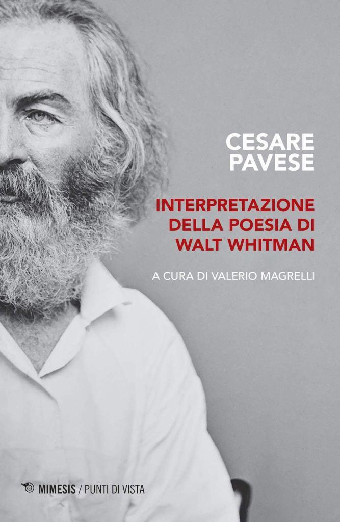 Interpretazione della poesia di Walt Whitman  Cesare Pavese