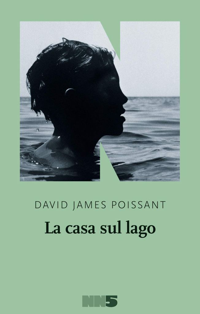 La casa sul lago di  David James Poissant