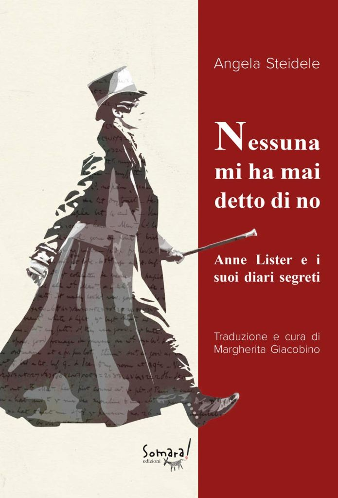 Nessuna mi ha mai detto di no. Anne Lister e i suoi diari segreti di Angela Steidele