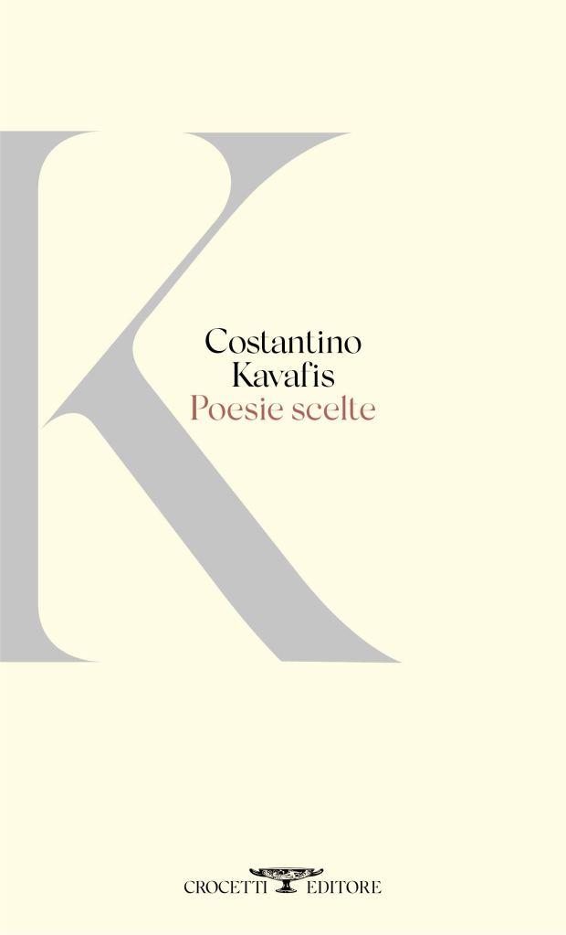 Poesie scelte Konstantinos Kavafis