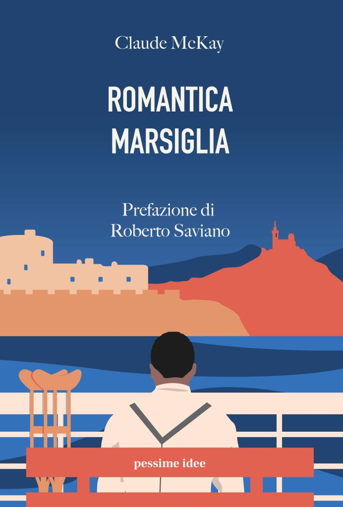 Romantica Marsiglia  Claude McKay