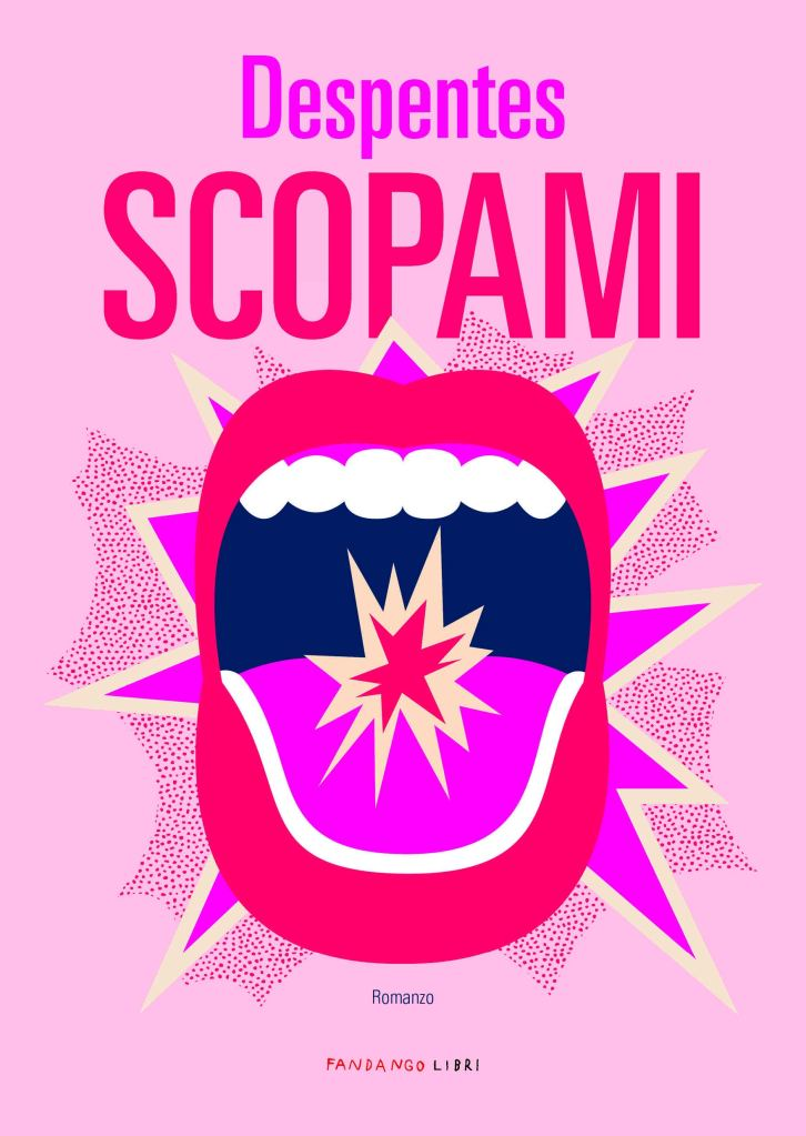 Scopami  Virginie Despentes