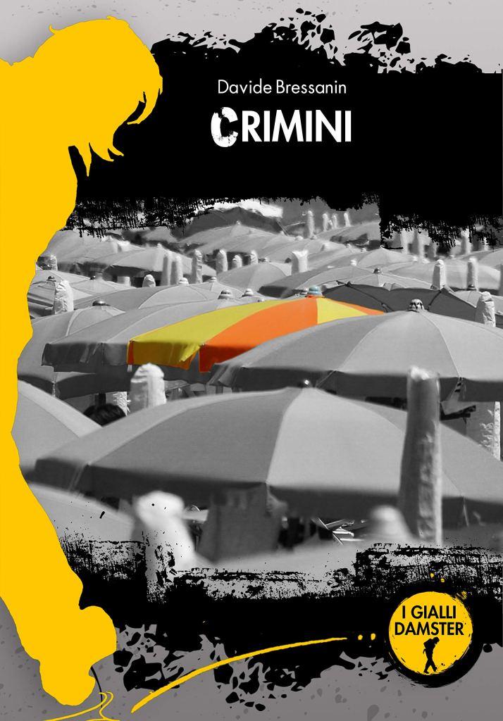Crimini  Davide Bressanin