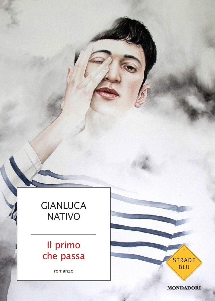 Il primo che passa  Gianluca Nativo