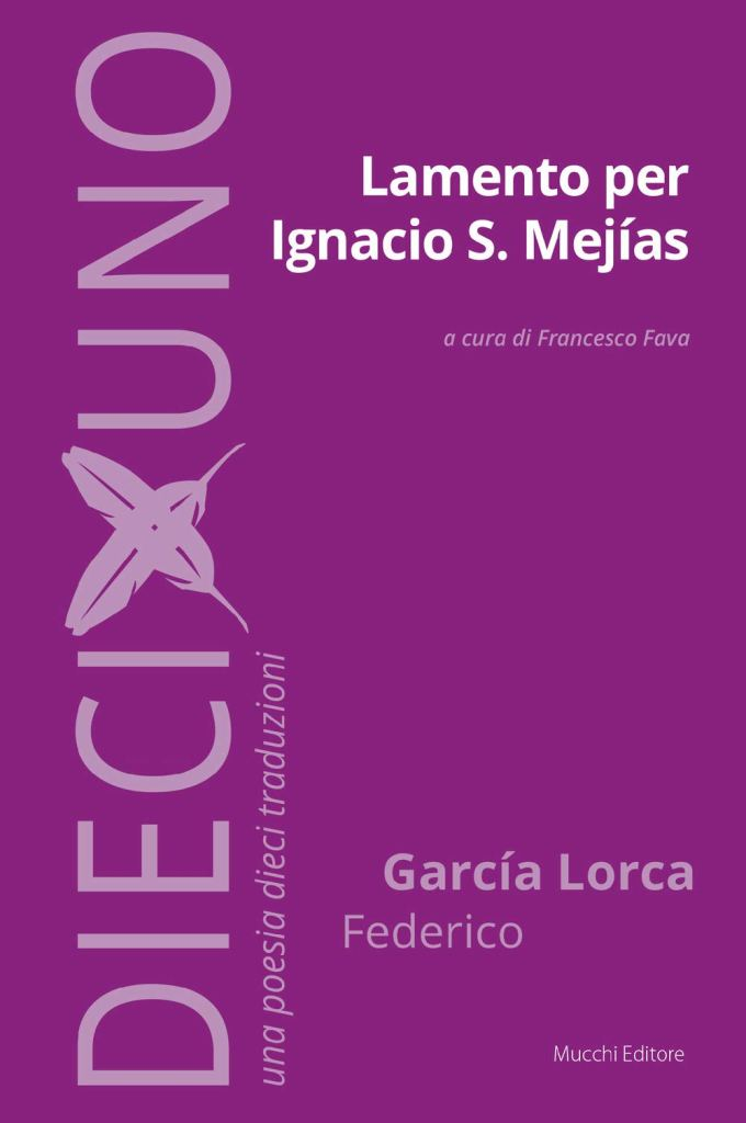 Lamento per Ignacio S. Mejías  Federico García Lorca
