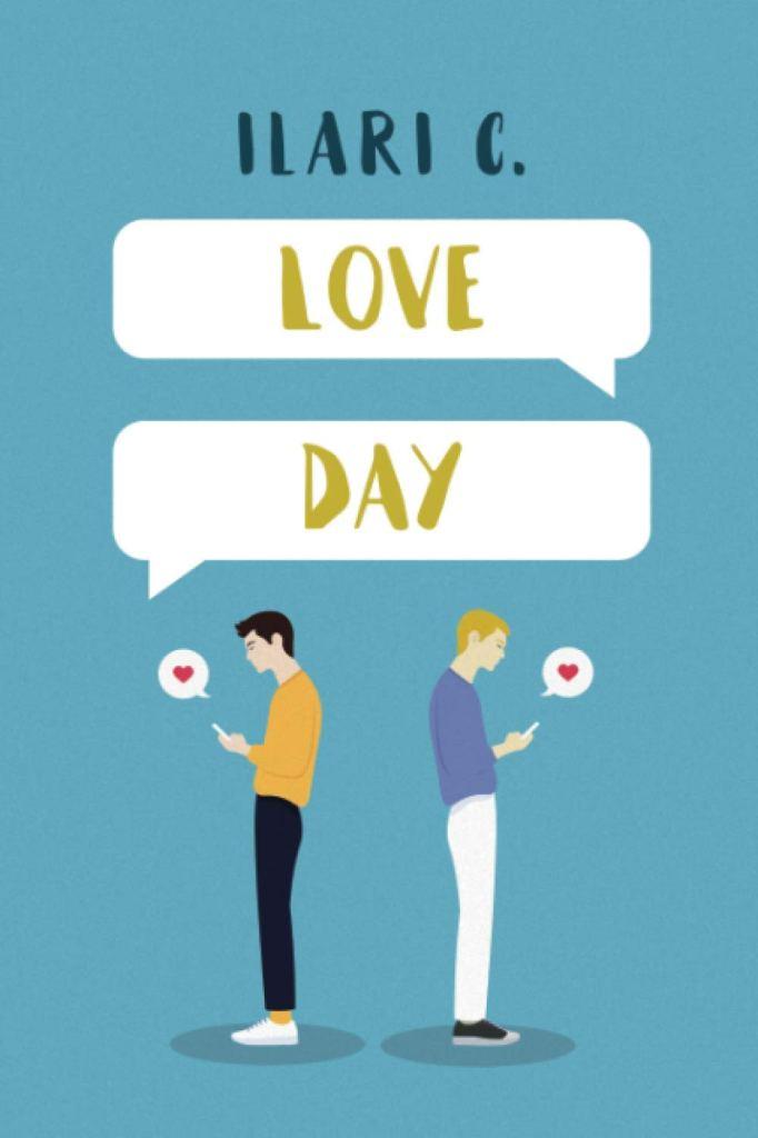 Love day. Il coraggio di scegliere  C. Ilari