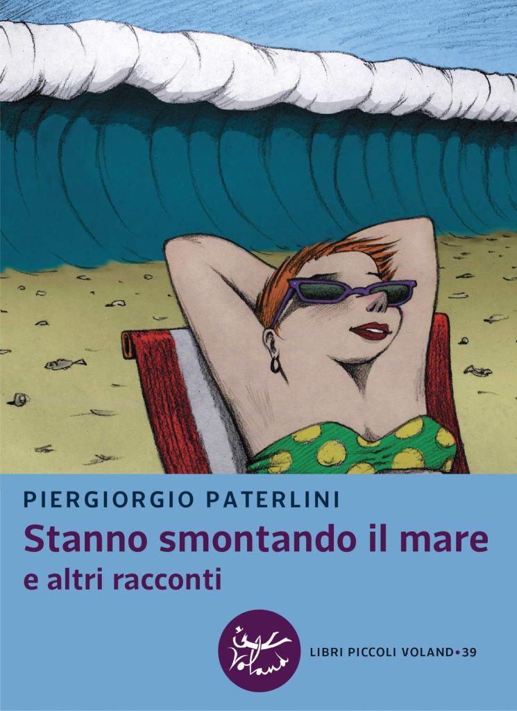 Stanno smontando il mare e altri racconti  Piergiorgio Paterlini