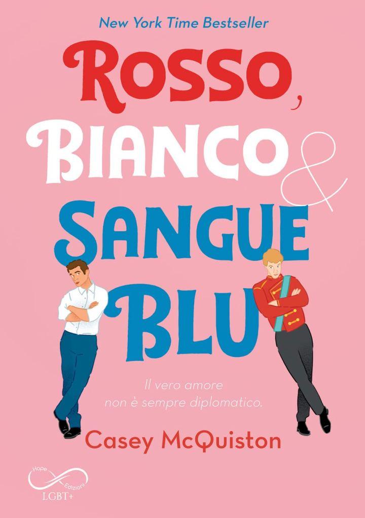 Rosso, bianco & sangue blu  Casey McQuiston
