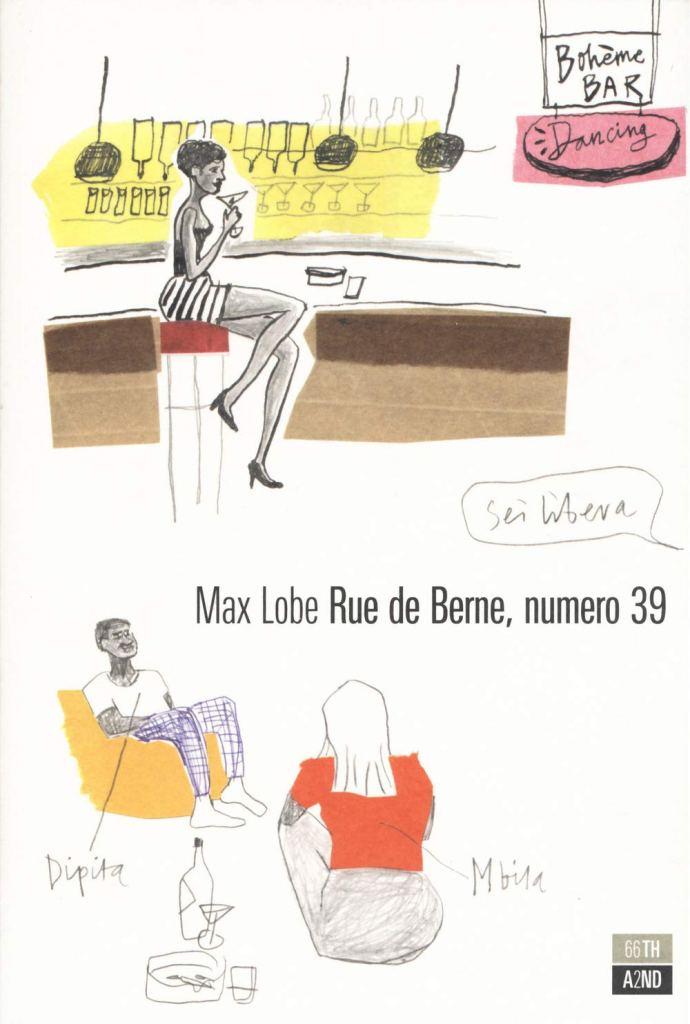 Rue de Berne, numero 39  Max Lobe