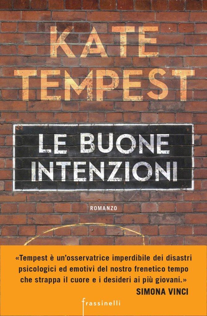 Le buone intenzioni  Kate Tempest