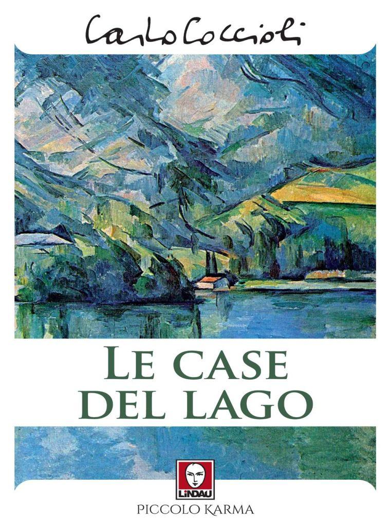 Le case del lago  Carlo Coccioli