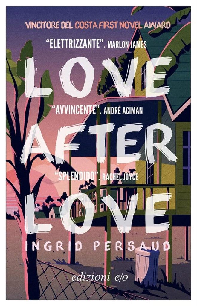 Love After Love  Ingrid Persaud