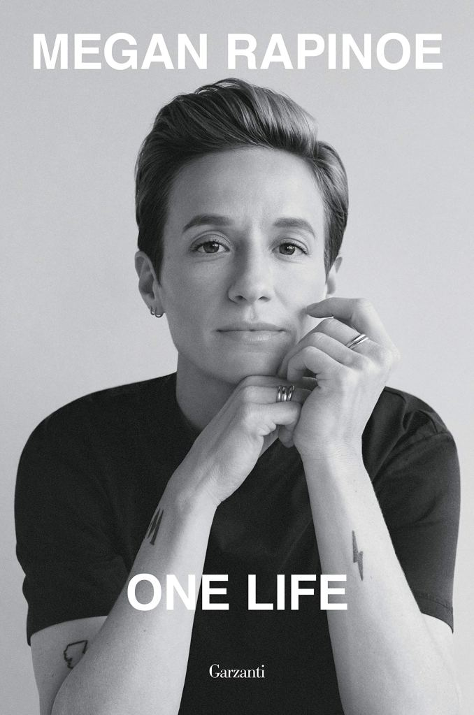 One Life  Megan Rapinoe