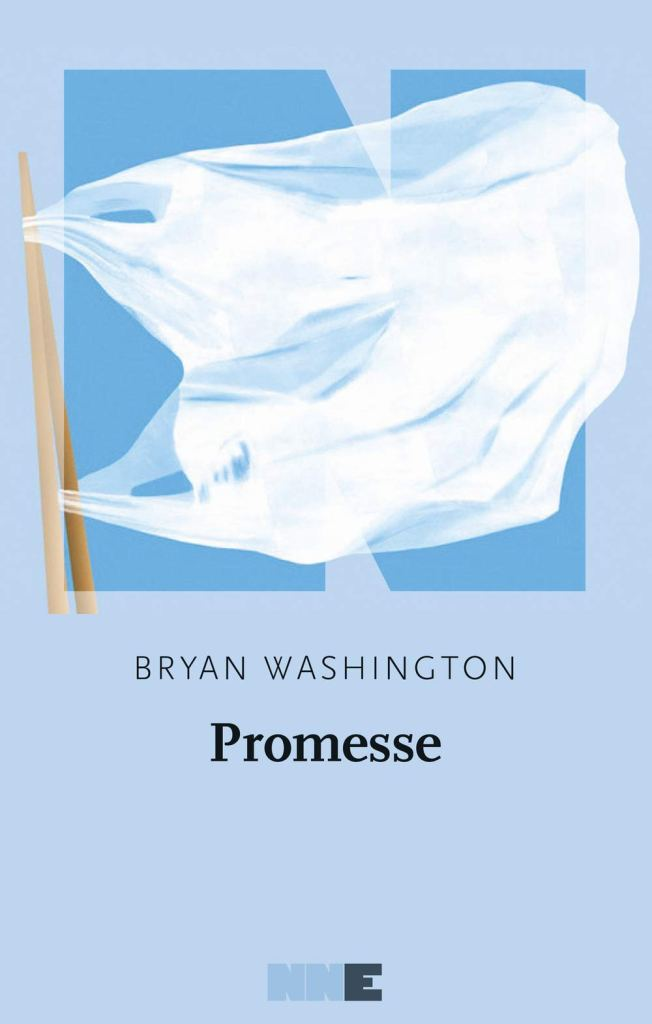Promesse  Bryan Washington