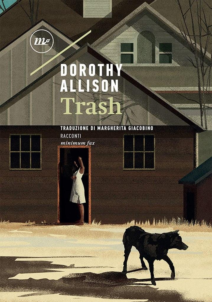 Trash  Dorothy Allison