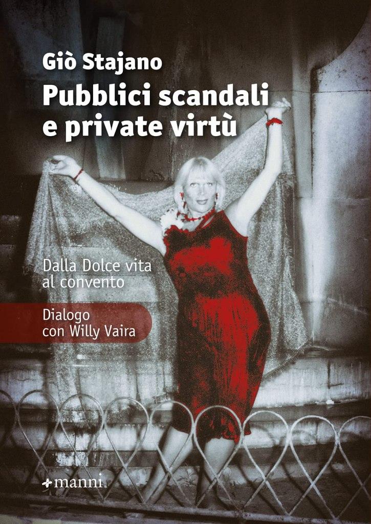 Pubblici scandali e private virtù Giò Stajano