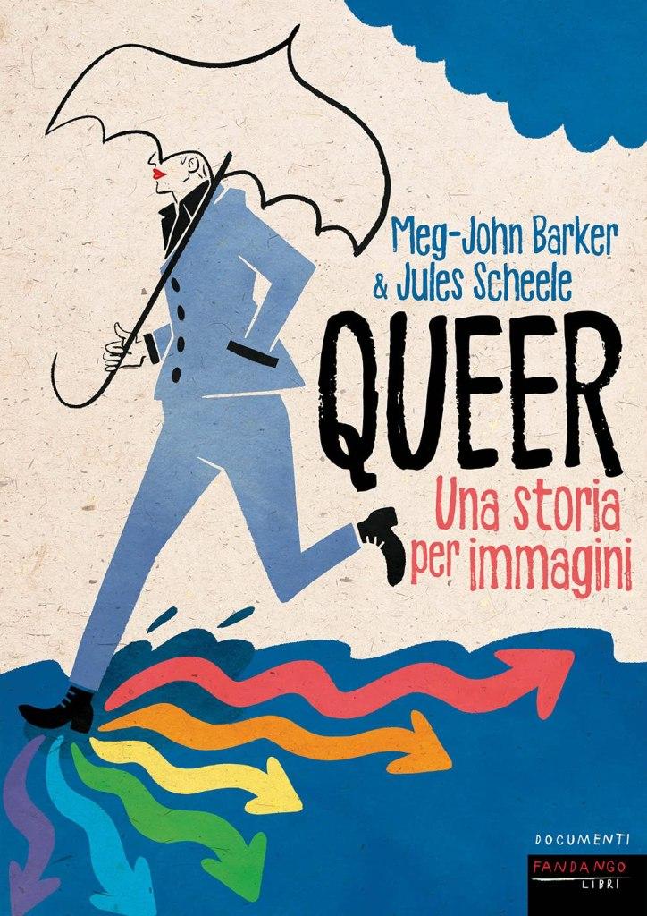Queer. Una storia per immagini Meg-John Barker - Jules Scheele