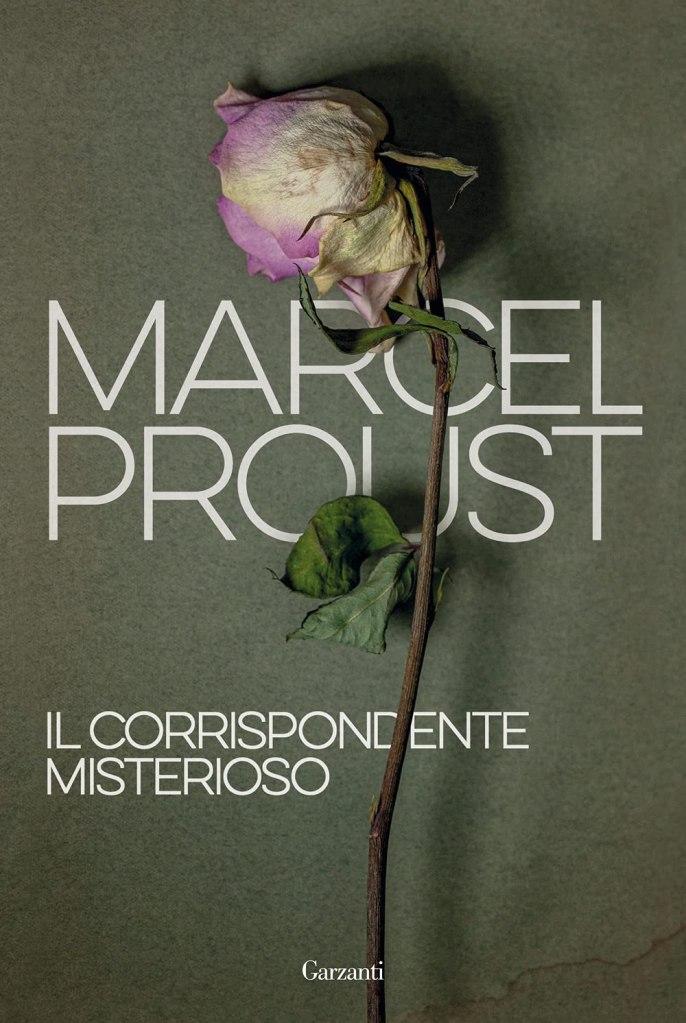 Il corrispondente misterioso Marcel Proust