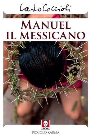 Manuel il messicano  Carlo Coccioli