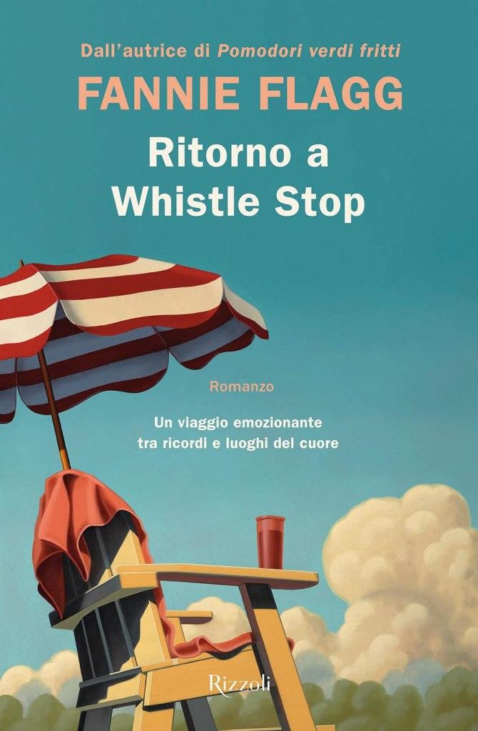 Ritorno a Whistle StopFannie Flagg