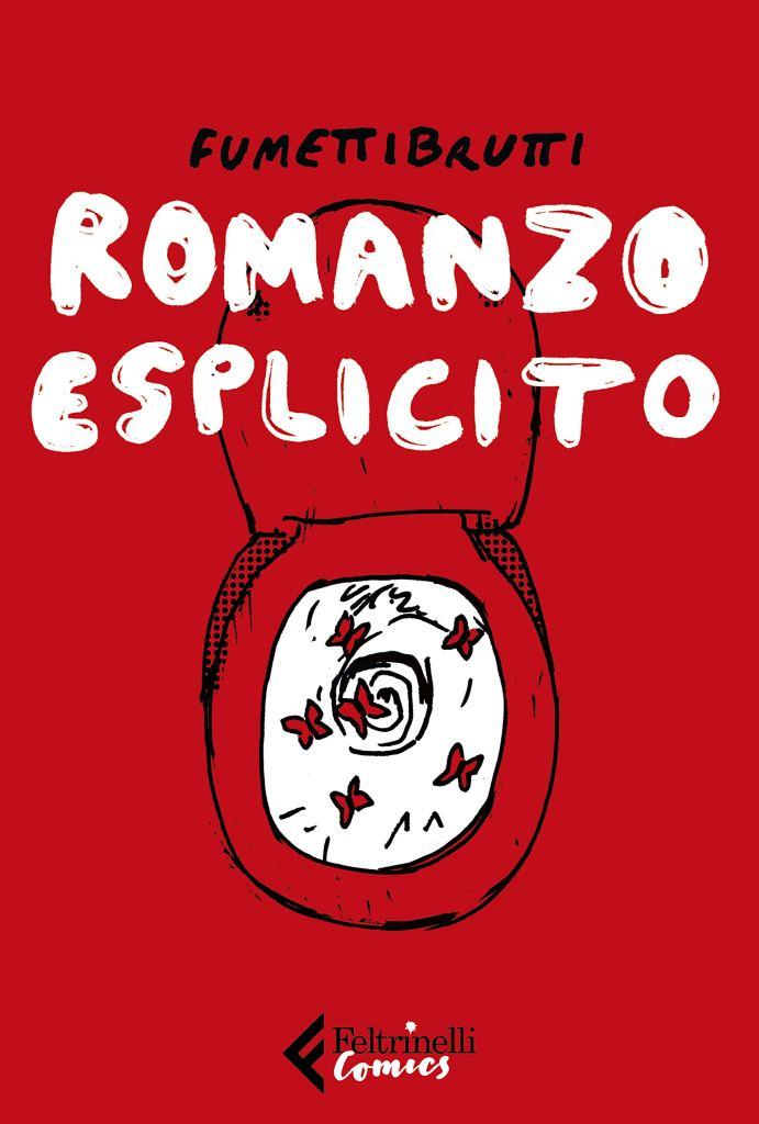 Romanzo esplicito  Fumettibrutti