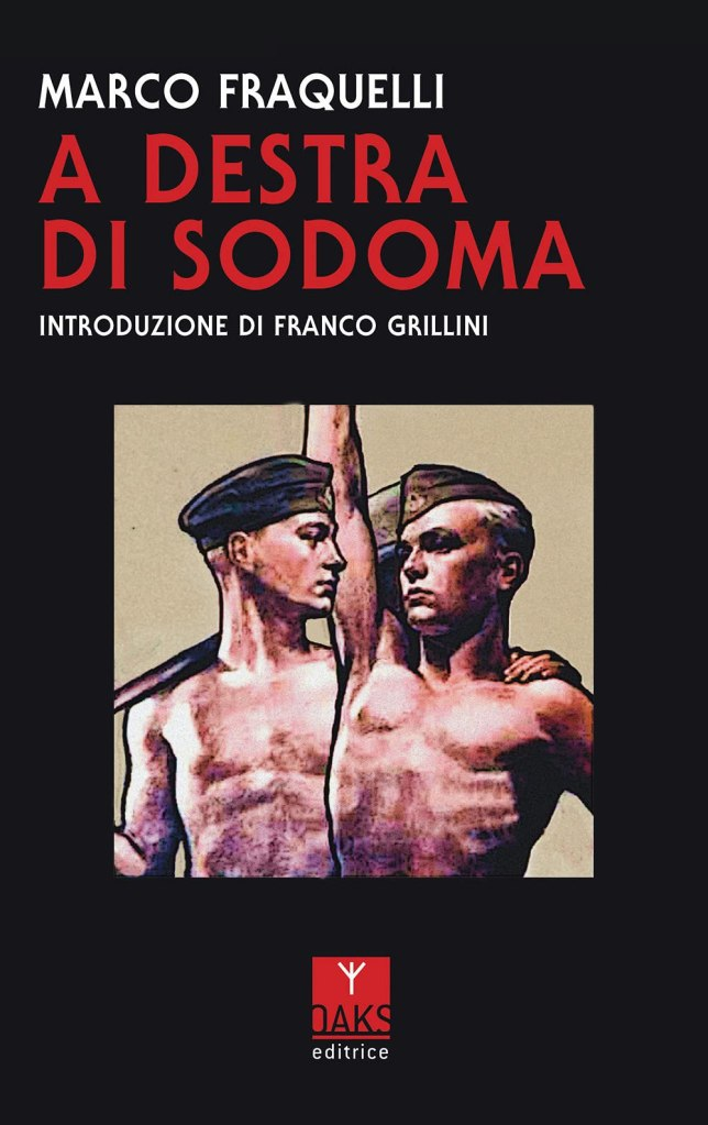 A destra di Sodoma Marco Fraquelli