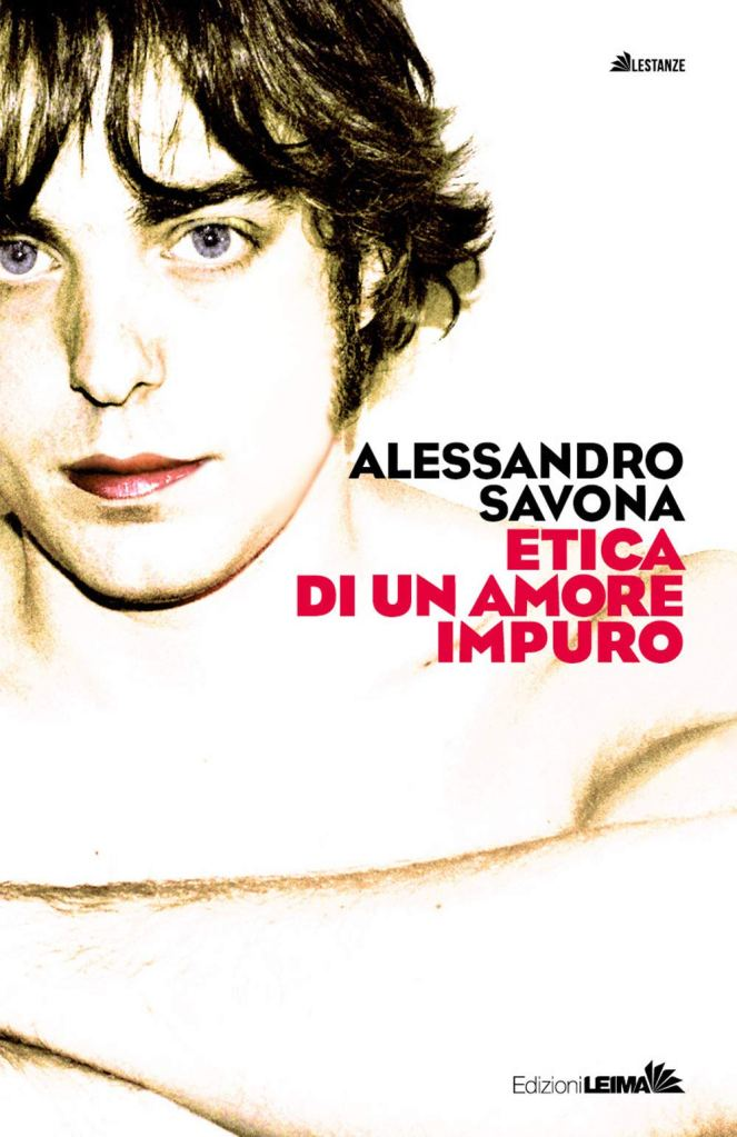 Etica di un amore impuro  Alessandro Savona