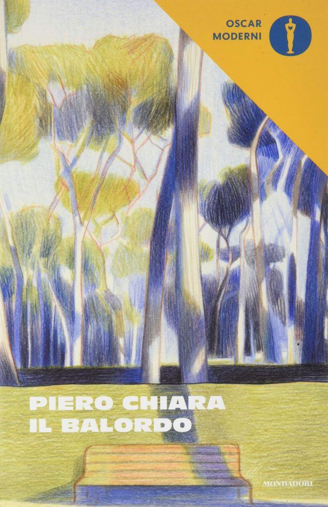 Il balordo Piero Chiara