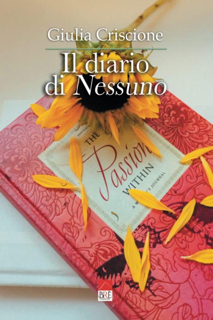 Il diario di Nessuno Giulia Criscione