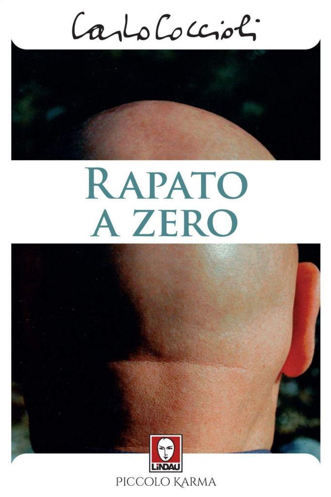 Rapato a zero Carlo Coccioli