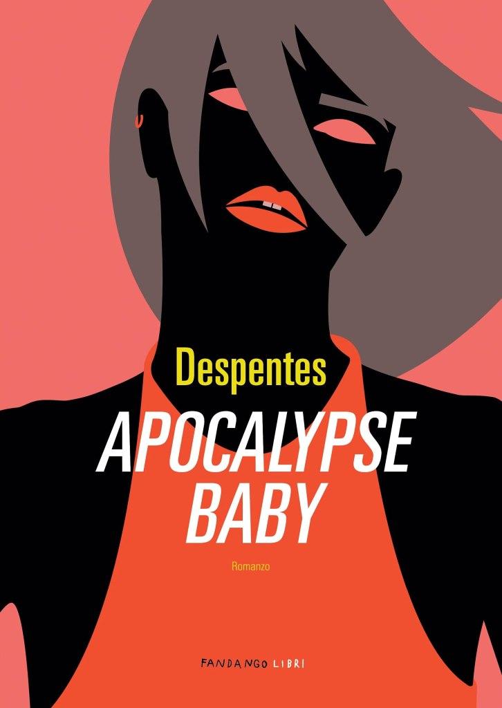 Apocalypse baby Virginie Despentes