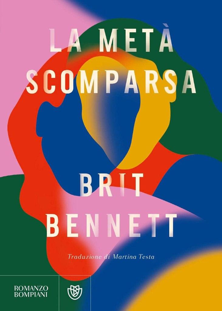 La metà scomparsa di Brit Bennett