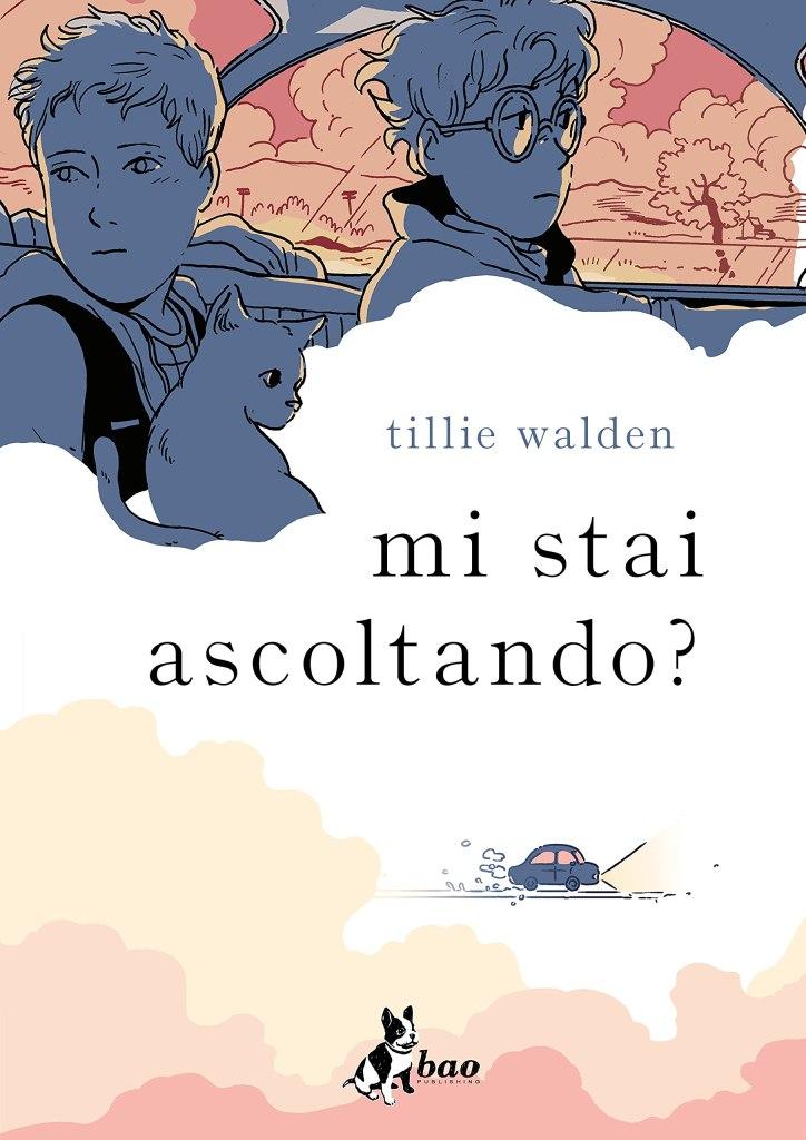 Mi stai ascoltando? Tillie Walden