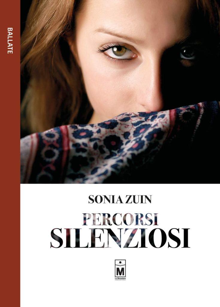 Percorsi silenziosi Sonia Zuin