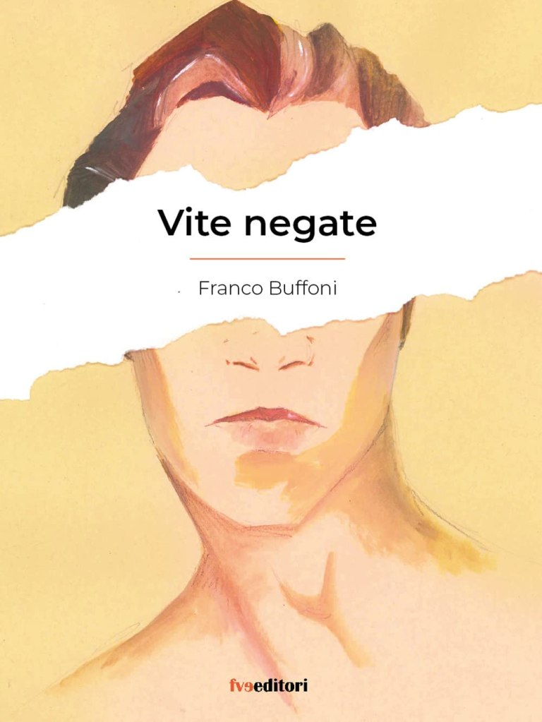 Vite negate di Franco Buffoni